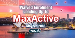 Enrolment FEE waived for two month period - MaxActive 2018