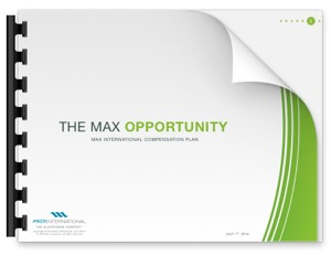 The Max Opportunity MAX INTERNATIONAL COMPENSATION PLAN